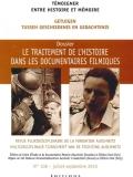N° 108 (septembre 2010) : Le traitement de l'histoire dans les documentaires filmiques