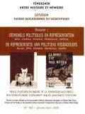 N° 102 (mars 2009) : Criminels politiques en représentation. Arts, cinéma, théâtre, littérature, médias