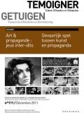 Nr. 111 (december 2011): Gevaarlijk spel tussen kunst en propaganda